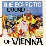 """The eclectic sound of Vienna"" Vol. 1"